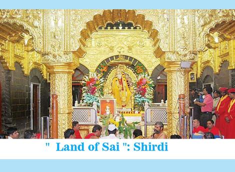""" Land of Sai "": Shirdi"