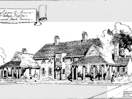 Iconic buildings of Haywards Heath - 1911 The King Edward VII Memorial Eliot Cottage Hospital