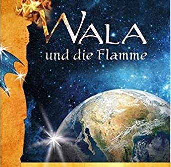 Wala und die Flamme