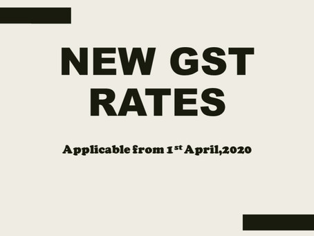 New GST rates effective from 01 April 2020