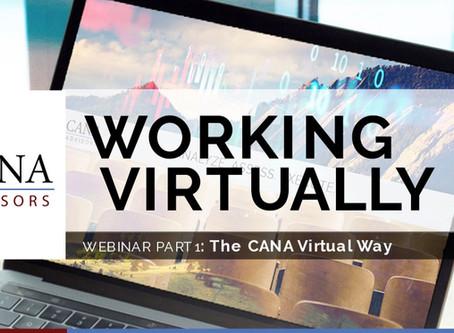 CANA Working Virtually Webinar Part 1: The CANA Virtual Way