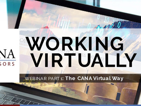CANA Working Virtually Webinar Part 1: The CANA Virtual Way