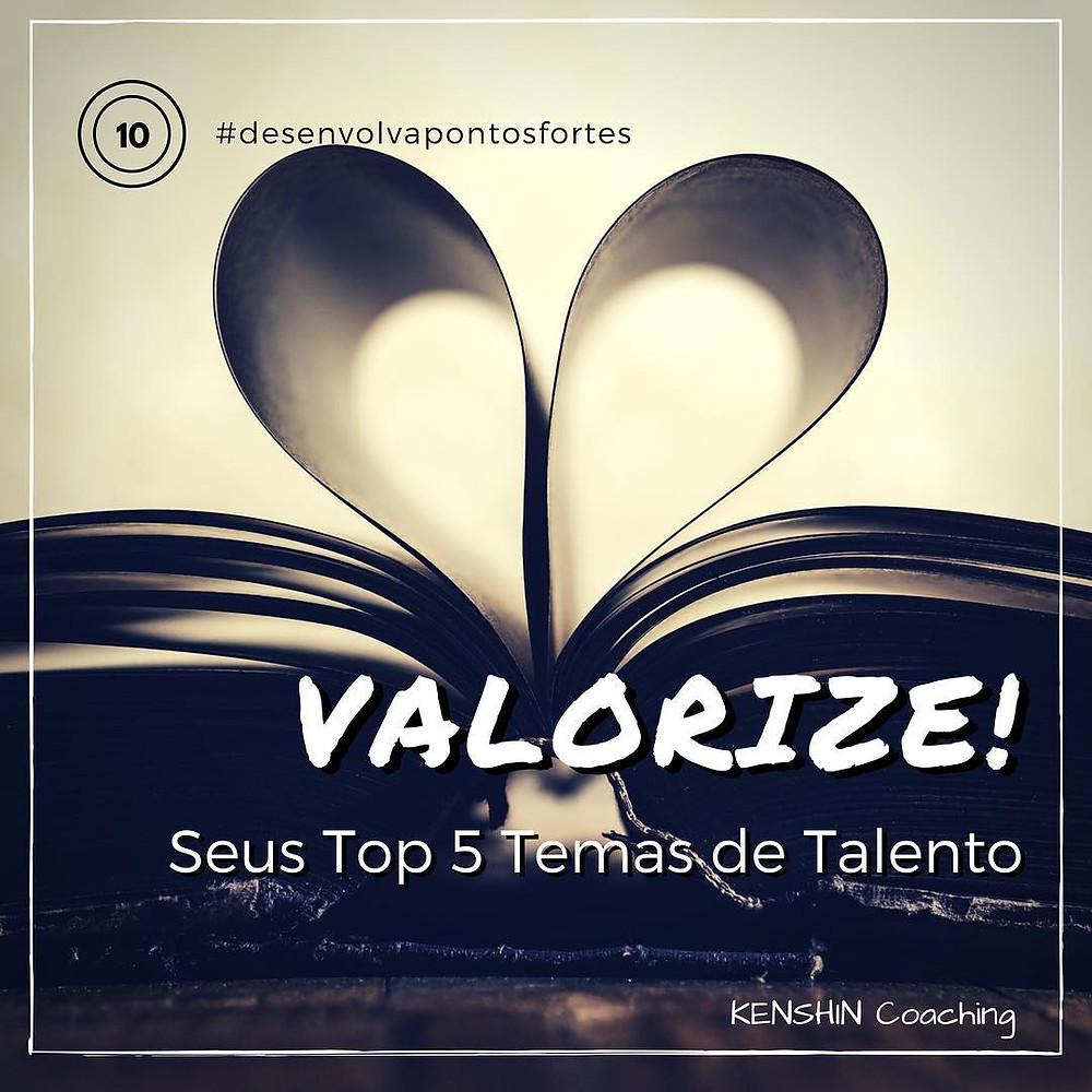 Valorize seus talentos!