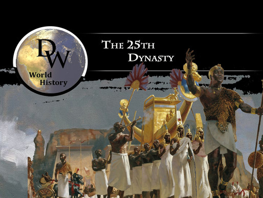 Ancient Egypt - The 25th Dynasty