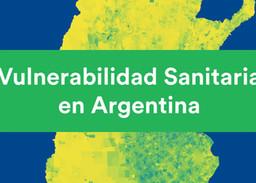 """Nueva publicación: """"Vulnerabilidad Sanitaria en Argentina"""""""