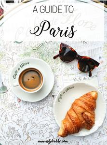 A Guide to Paris l Travel Guide Paris l Week in Paris l A Style Alike