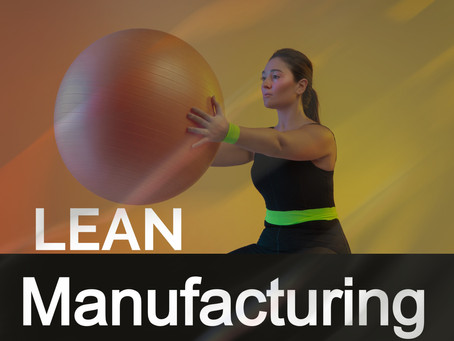 The Skinny on Lean Manufacturing