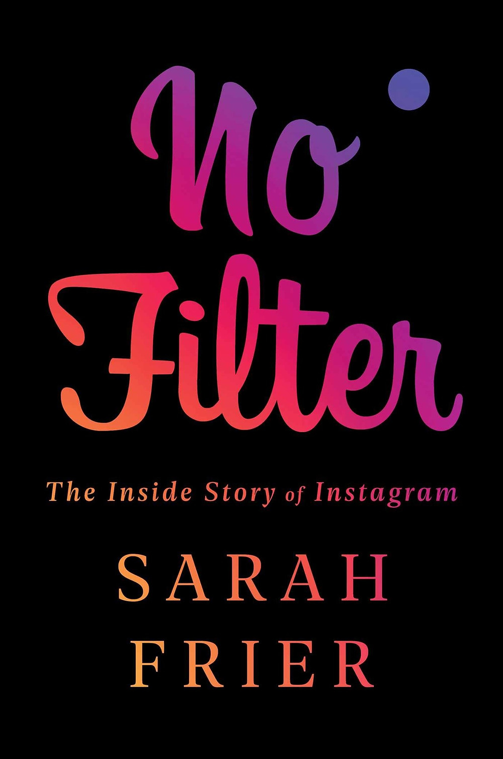 "No Filter: The Inside Story of Instagram by Sarah Frier (Author). The Book Slut book reviews, thebookslut Friday debrief ""A sequel to The Social Network"" --The New York Times ""Deeply reported and beautifully written"" --Nick Bilton, Vanity Fair reporter Award-winning reporter Sarah Frier reveals the never-before-told story of how Instagram became the most culturally defining app of the decade. In 2010, Kevin Systrom and Mike Krieger released a photo-sharing app called Instagram, with one simple but irresistible feature: it would make anything you captured through your phone look more beautiful. The cofounders started to cultivate a community of photographers and artisans around the app, but it quickly went mainstream. In less than two years, it caught Facebook's attention: Mark Zuckerberg bought the company for a historic $1 billion when Instagram was just 13 employees. That might have been the end of a classic success story. But the cofounders stayed on, trying to maintain Instagram's beauty, brand, and cachet, considering their app a separate company within the social networking giant. They urged their employees to make changes only when necessary, resisting Facebook's grow-at-all-costs philosophy in favor of a strategy that highlighted creativity and celebrity. Just as Instagram was about to reach 1 billion users, Facebook's CEO Mark Zuckerberg--once supportive of the founders' autonomy--began to feel threatened by Instagram's success. At its heart, No Filter is a human story, as Sarah Frier uncovers how the company's decisions have fundamentally changed how we interact with the world around us. Frier draws on unprecedented exclusive access--from the founders of Instagram, as well as employees, executives, and competitors; Anna Wintour of Vogue; Kris Jenner of the Kardashian-Jenner empire; and a plethora of influencers, from fashionistas with millions of followers to owners of famous dogs worldwide--to show how Instagram has fundamentally changed the way we shop, eat, travel, and communicate, all while fighting to preserve the values which contributed to the company's success. No Filter examines how Instagram's dominance acts as lens into our society today, highlighting our fraught relationship with technology, our desire for perfection, and the battle within tech for its most valuable commodity: our attention. Product Details Price $28.00  $25.76 Publisher Simon & Schuster Publish Date April 14, 2020 Pages 352 Dimensions 6.3 X 1.2 X 9.3 inches 