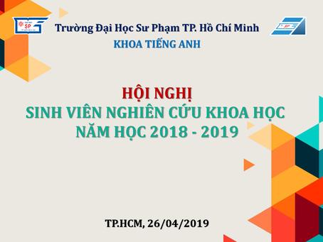 Hội nghị Sinh viên NCKH NH 2018-2019 (Khoa Tiếng Anh)