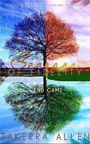 Seasons of Fidelity 3-The Final Season, A Playlist by Takerra Allen