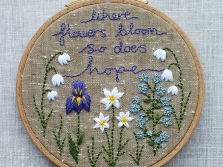 Where Flowers Bloom So Does Hope - Free Hand Embroidery Pattern