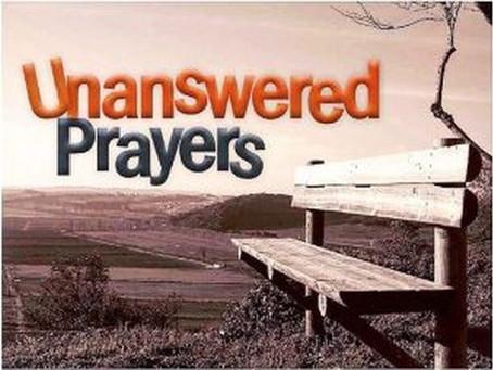 Unanswered Prayers?