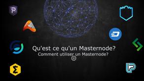 Qu'est ce qu'un Masternode? Comment utiliser un Masternode?  ⚙️