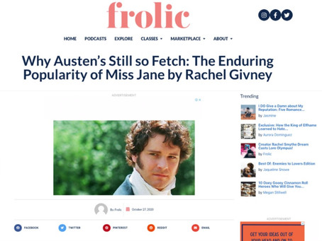 Why Austen's Still so Fetch: The Enduring Popularity of Miss Jane by Rachel Givney