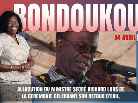 BONDOUKOU 2019 : ALLOCUTION DU MINISTRE SECRÉ RICHARD LORS DE LA CEREMONIE CELEBRANT SON RETOUR D'EX