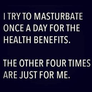 Masturbate for Health Benefits Meme
