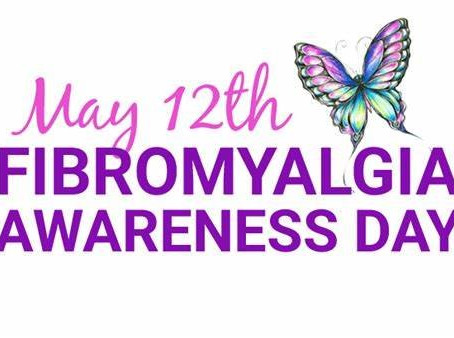 Fibromyalgia Awareness 12th May