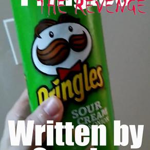 Pringles and Pringles the Revenge