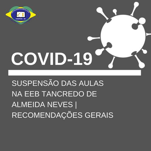 SUSPENSÃO DE ATIVIDADES ESCOLARES: Covid-19 (Corona vírus)