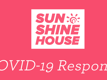 COVID-19 Response at Sunshine House
