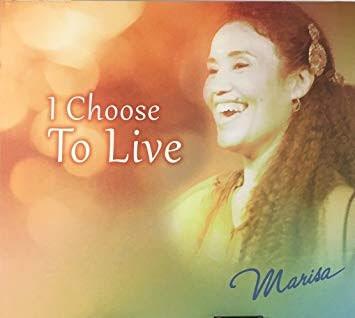 Marisa - I choose to live