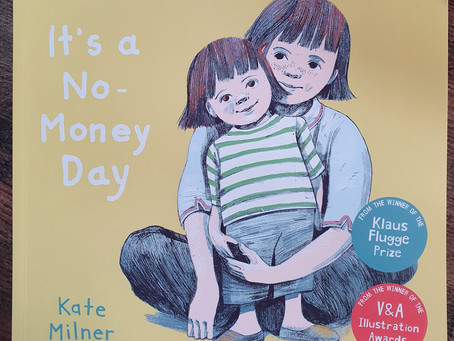 It's A No-Money Day by Kate Milner