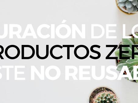 La duración de los productos zero waste no reutilizables