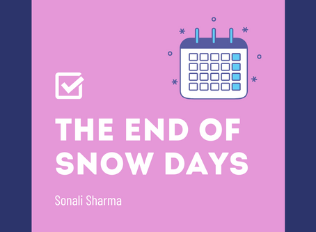 The End of Snow Days– Sonali Sharma