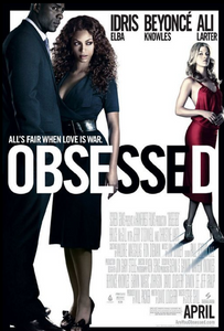 Obsessed Movie Poster showing Idris Elba, Beyonce Knowles and Ali Larter