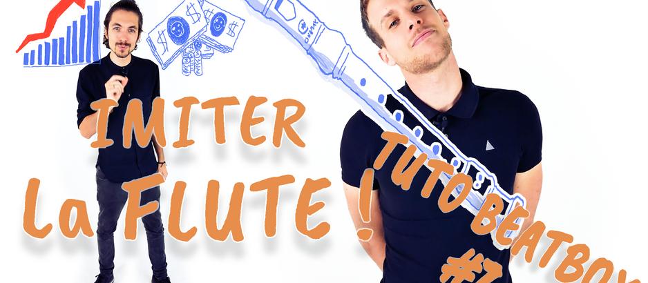 Tuto beatbox #7 - Apprendre à imiter la flûte en beatbox