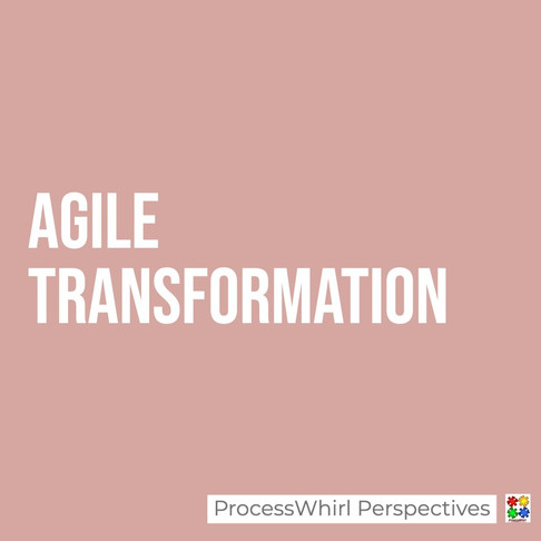 """Agile Transformation - Managing the """"change"""""""