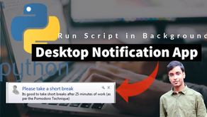 Creating a Desktop Notification Reminder App in Python.