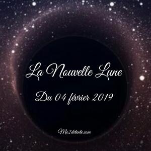 La Nouvelle Lune du 04 février 2019