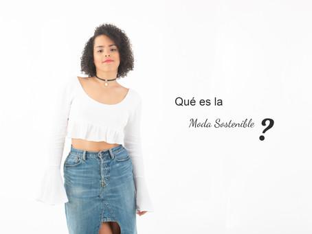 Hablemos de Moda Sostenible