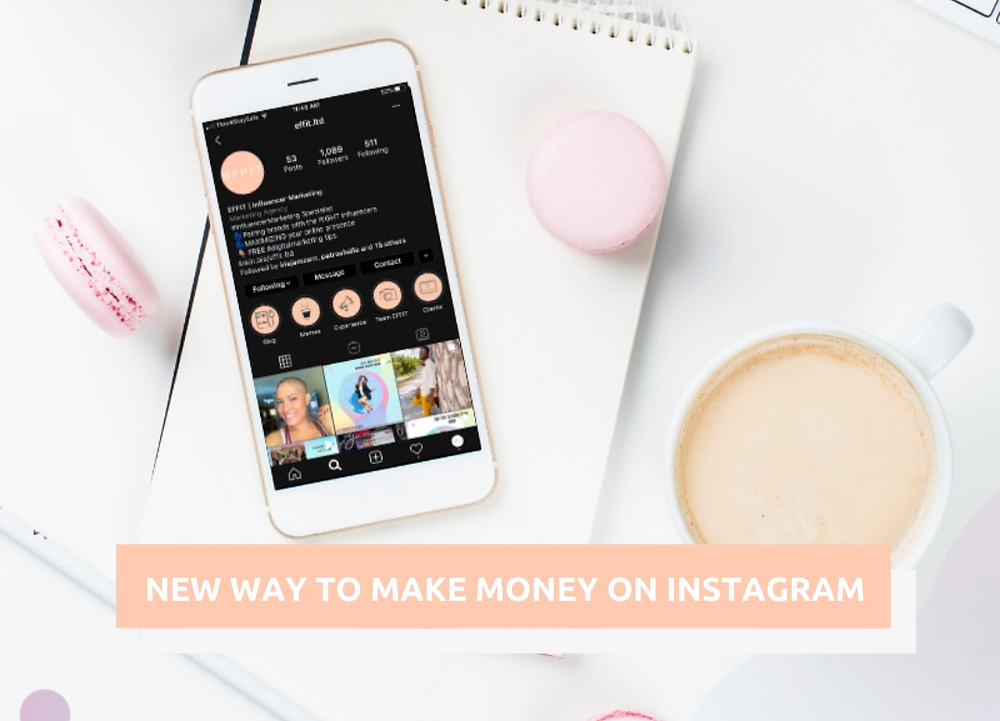 Effit blog tells new way Influencers can make money with IGTV ads