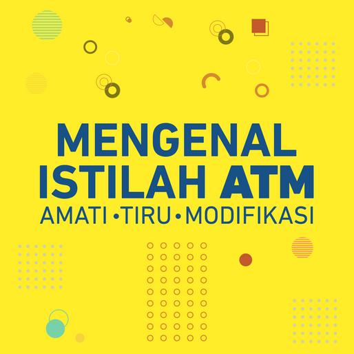 Mengenal Istilah ATM : Amati, Tiru, Modifikasi