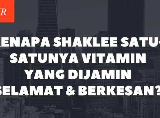 Kenapa Shaklee Satu-Satunya Vitamin Yg Dijamin Selamat & Berkesan?