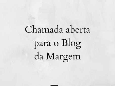 Chamada aberta para o blog da Margem!