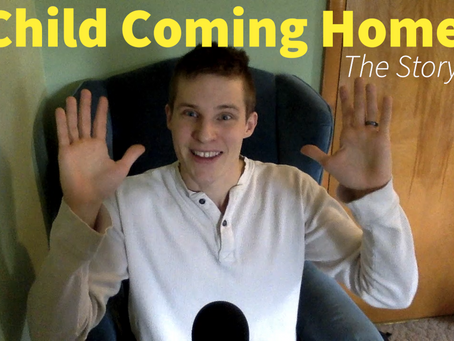Child Coming Home: The Story