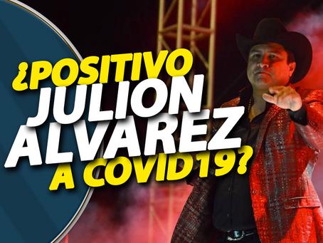 Julión Álvarez ¿Positivo a COVID-19?