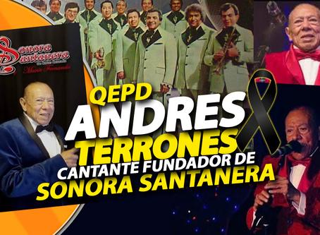 Fallece cantante fundador de la Sonora Santanera - QEPD Andrés Terrones - El adiós de un creador