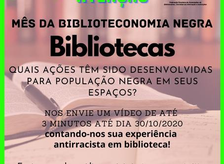 Mês da Biblioteconomia Negra - Bibliotecas