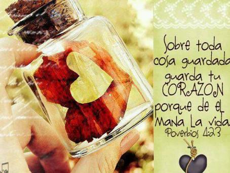 Guarda tu corazón!
