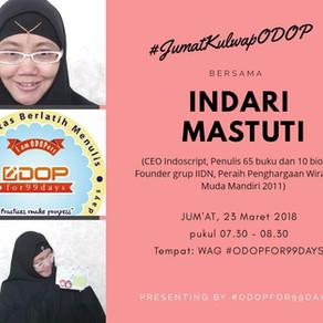 Resume #JumatKulwapODOP bersama Indari Mastuti