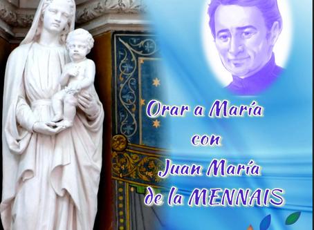 ORAR A MARÍA CON JUAN MARÍA