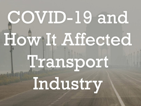 How COVID-19 affected Transport Industry | ghoom.bike