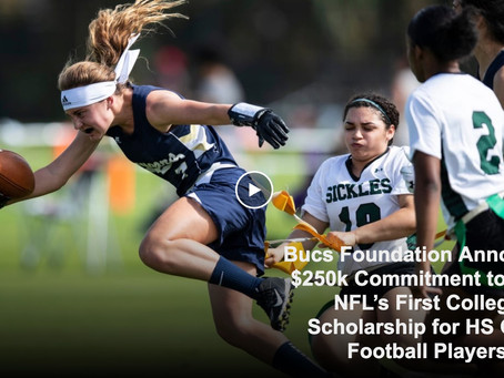 Tampa Bay Bucs Announces $250K to Establish NFL's 1st Girls High School Football Scholarship