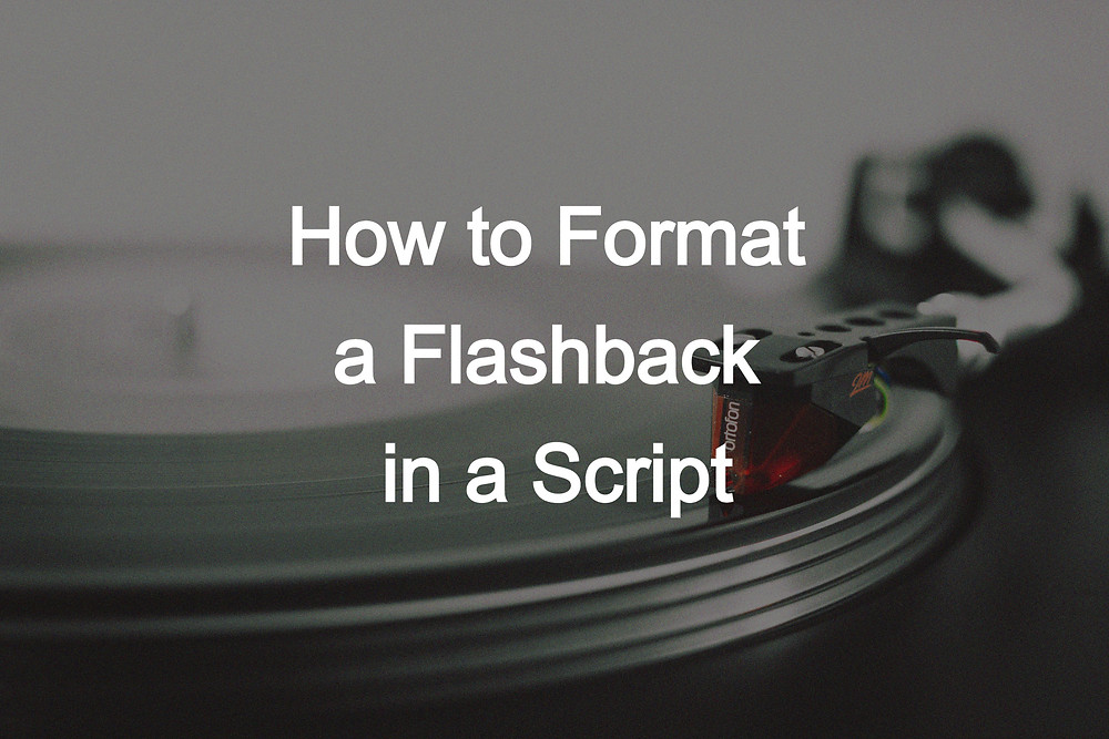 How to format a flashback in a script