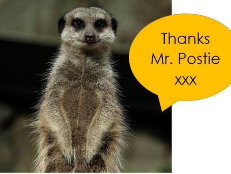 Thanks Mr. Postie