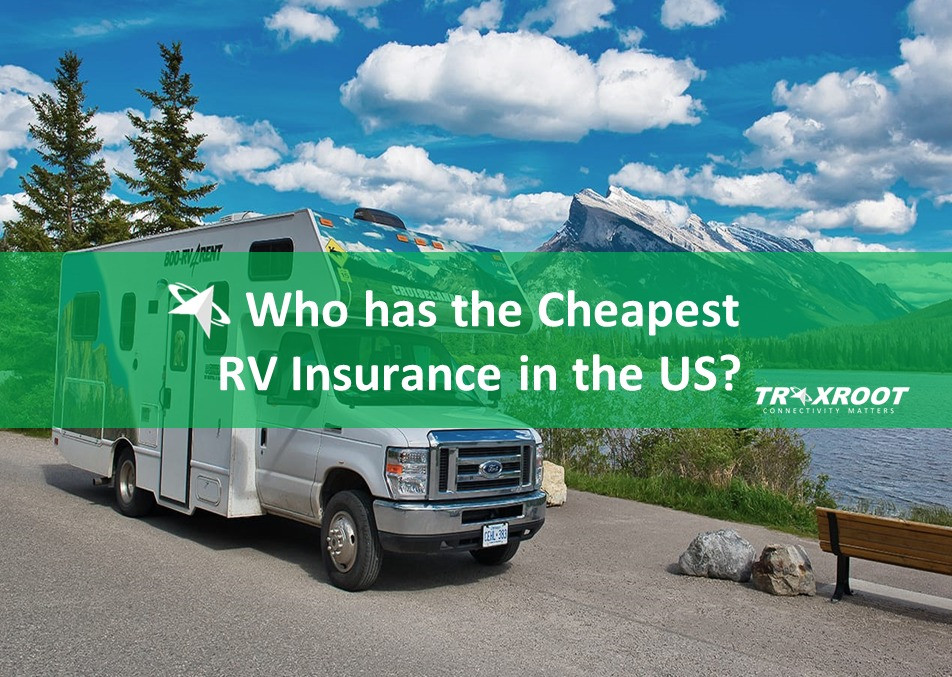 Who has the Cheapest RV Insurance in the US?
